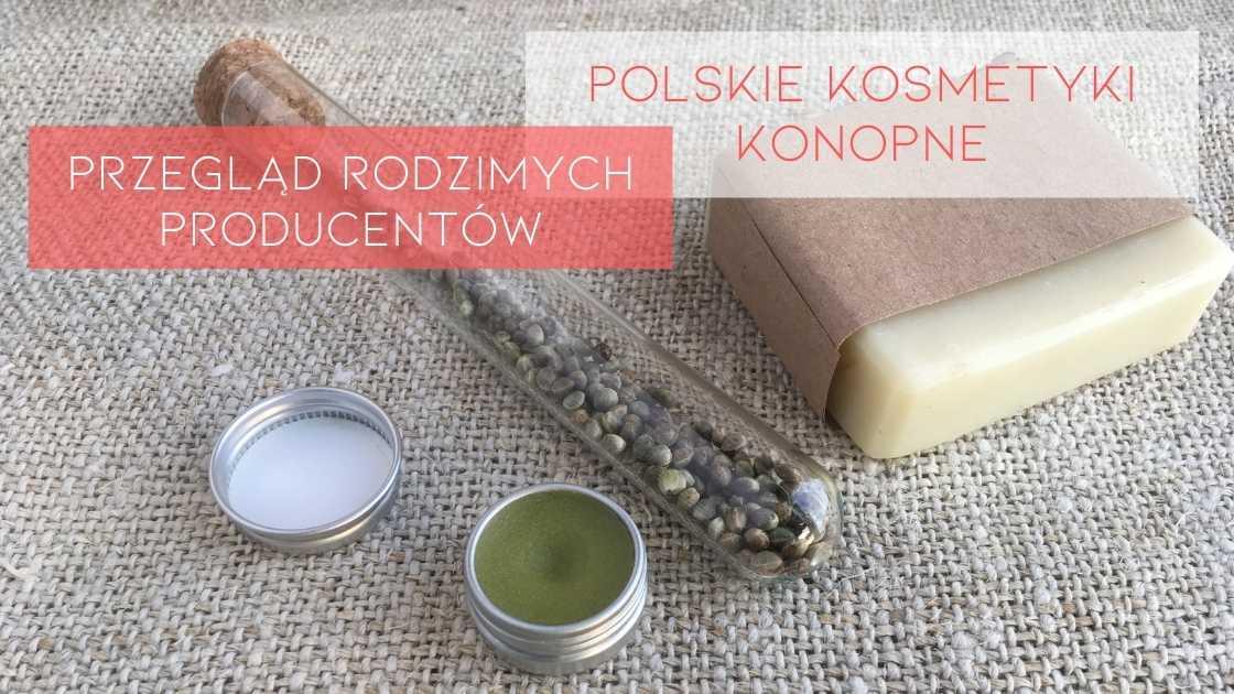 Polskie kosmetyki konopne